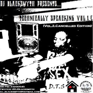 DJ Blacksmyth Presents... TECHnically Speaking Vol.1.5