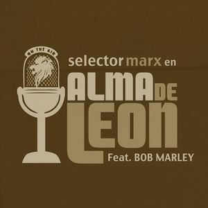 Bob Marley Tribute/ Alma de León. Radio3. RNE