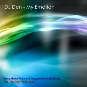 Dj Den(RD Project)-My Emotion Episode 75 (Guest Mix NeuroShoKK)