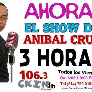 El Show de ANIBAL CRUZ - 7 Junio 2013 - RD