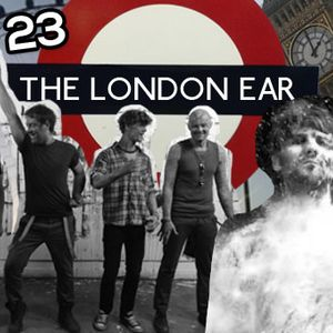 The London Ear on RTE 2XM Show 23: 26/02/2014
