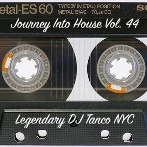 Legendary DJ Tanco NYC - Journey Into House Vol. 44
