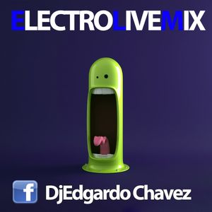 ElectroLiveMix_DjEdgardoChavez