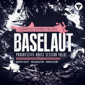 Baselaut - Progressive House Session Vol.01 [Clubmasters Records Artist]