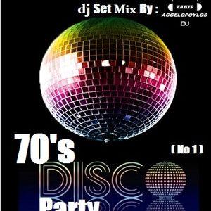 70's DISCO PARTY (No 1) Mix By - dj Takis Aggelopoylos (Live dj Set)
