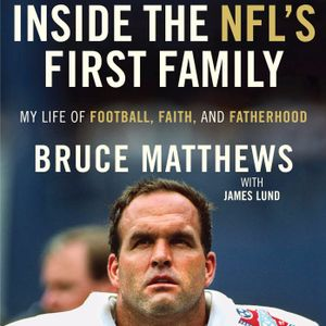 1 - 18 - 17 NFL Hall Of Famer Bruce Matthews