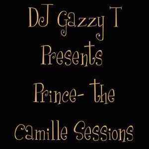 DJ Gazzy T presents Prince the Camille Sessions