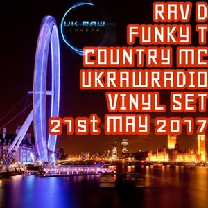 Rav D / Funky T / Country MC - 100% Vinyl Jungle DNB Session - 21st May 2017 UKRAWRADIO