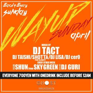 WAY UP SUNDAY MIX 【Apr.】 DJ TAISHI