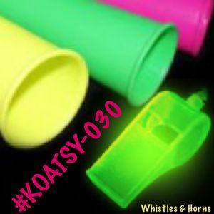 Whistles & Horns (#KOATSY-030)