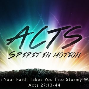 When Your Faith Takes You into Stormy Waters