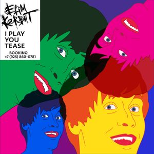 Efim Kerbut - I play you tease (11.11.2013)