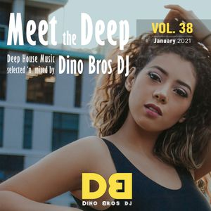 Meet the Deep, Vol. 38 - Sexy vibration into the music