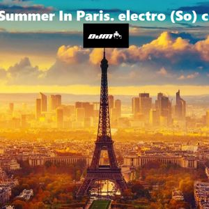 Summer In Paris. electro (So) chic
