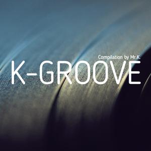 K-Groove [ Live Soul&Jazz Part 1 ]