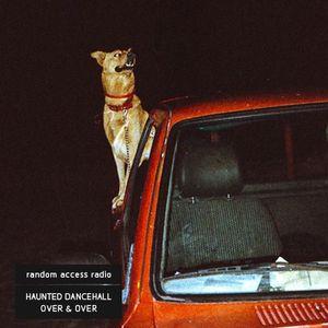Haunted Dancehall – Over & Over