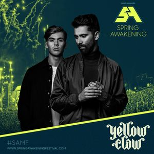 Yellow Claw - Live @ Solstice Stage, Spring Awakening Music Festival 2019