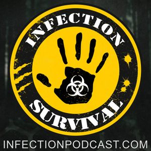 The End of E3? – Infection – The SURVIVAL PODCAST Episode 226