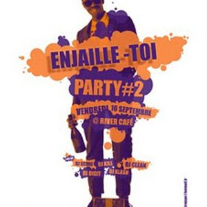 #Enjaille-Toi Podcast #2 * Djs At Work *