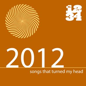 2012: Songs That Turned My Head