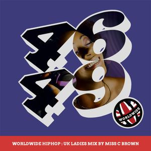 WorldWide HipHop: UK Ladies Mix by Miss C Brown