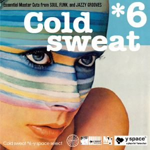 Cold sweat 6 -y space select