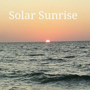 Solar Sunrise with Ian Jons - Tuesday December 20th 2016
