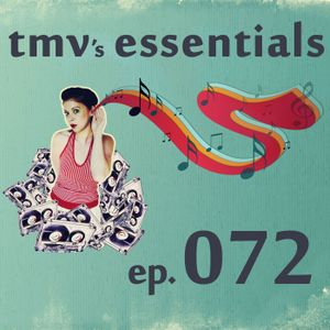 TMV's Essentials - Episode 072 (2010-05-17)