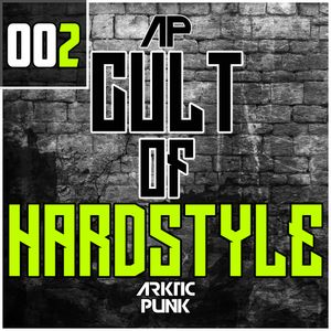 Cult Of Hardstyle #002