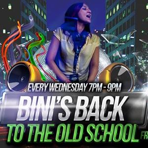 Bini's back to the old skool show 17.7.13 7-9pm