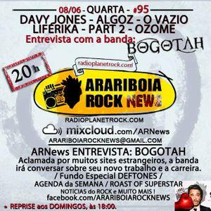 # 95 Arariboia Rock News - 08.06.2016 - Especial Bogotah