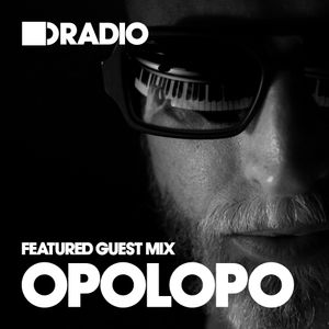 Defected In The House Radio - 23.02.15 - Guest Mix OPOLOPO