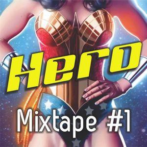 Hero - Mixtape #1