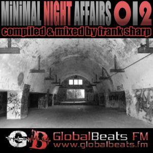 MINIMAL NIGHT AFFAIRS 012 with FRANK SHARP