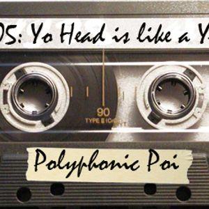 Yo head is like a yo-yo