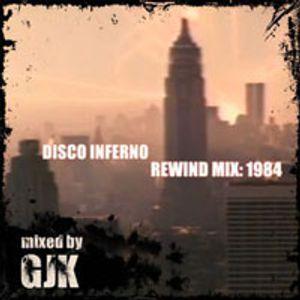 Disco Inferno Rewind Mix: 1984