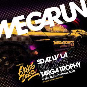 Targa Trophy x Mega Run x Erick Diaz