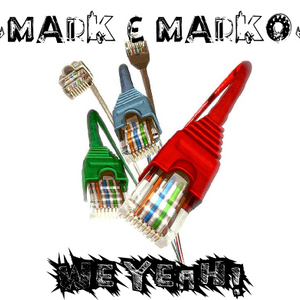 MARK e MARKO - We Yeah!