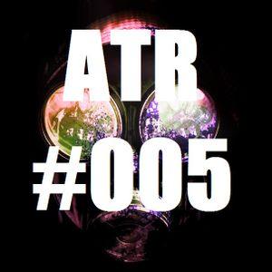 ATR | PODCAST #005