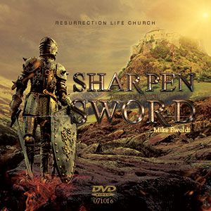 071016 | Sharpen the edge of your Sword | Mike Ewoldt