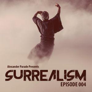 Surrealism Episode 004