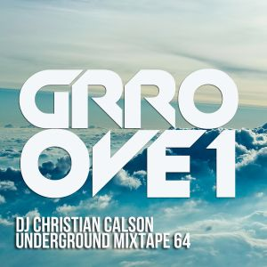 GRROOVE1 (Dj Christian Calson In The Mix)