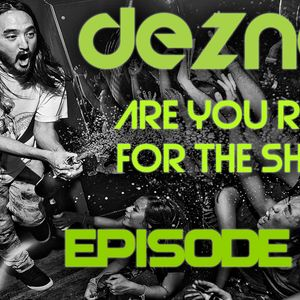 Deznan - Are You Ready For The Show? #2