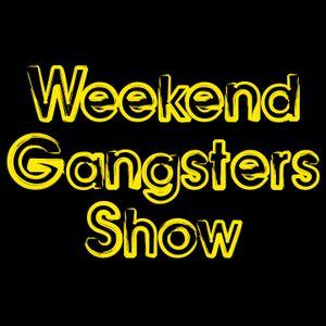 Weekend Gangsters Show - Volumen 1