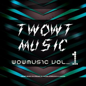 Twowt Presents Wowmusic - Episode 1