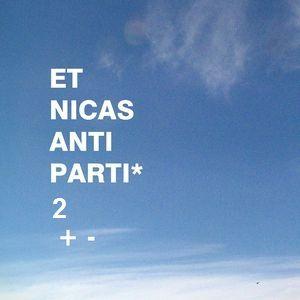 Etnicas anti party 2