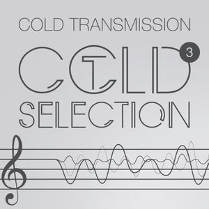 "COLD TRANSMISSION presents ""COLD SELECTION Vol. 3"" - Exclusive Mix for 48hours of Darkness (Twitch)"
