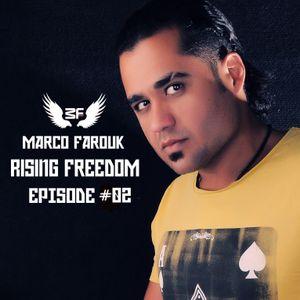 Marco Farouk - Rising Freedom Show Episode #02