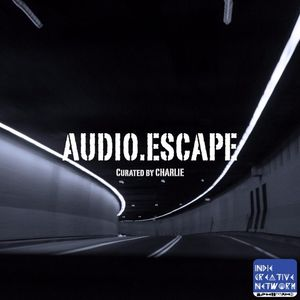 The Audio Escape w/ Charlie (@Tangerinefanta) - Episode 1