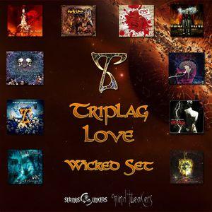 Wicked Set - Triplag Love